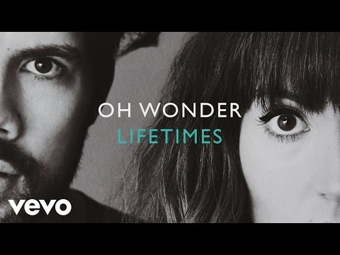 Download Oh Wonder - Lifetimes (Official Audio) MP3