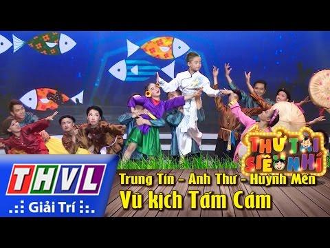 Thử tài siêu nhí Tập 14 - Vũ kịch Tấm Cám - Trung Tín, Anh Thư, Biên đạo Huỳnh Mến