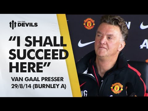 Conference - Louis van Gaal's press conference ahead of Burnley vs Manchester United...and he's in feisty mood as always! Subscribe, FREE, for more MUFC: http://bit.ly/DEVILSsub About FullTimeDEVILS: We...