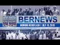 Bernews Newsflash For Friday, July 19, 2019