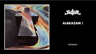 Alakazam ! available here : http://smarturl.it/JusticeWoman#alakazamCheck out the Video here : https://www.youtube.com/watch?v=oAJzF8QIlQQTaken from Justice's new album WOMANOUT NOWSubscribe to Justice's channel: http://bit.ly/JusticeChannelConnect with Justice :http://www.facebook.com/etjusticepourtoushttp://www.instagram.com/etjusticepourtous