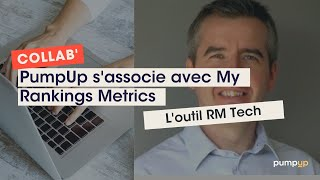 Video : RM Tech X PumpUp: L'approche ROIste au service du SEO