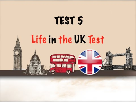 🇬🇧 Life in the UK Test 2017 - Citizenship free practice tests-TEST 5 📚
