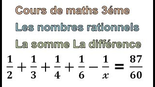 Maths 3ème - Les nombres rationnels Addition et Soustraction Exercice 18