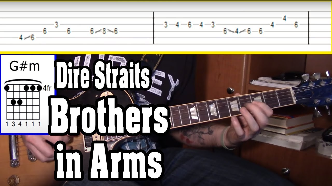 Dire Straits – Brothers in Arms Guitar Tutorial w/TABS