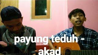 payung teduh - akad ( cover akustik by Iqbal & febrian )