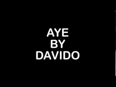 Davido - Aye  (Lyrics)