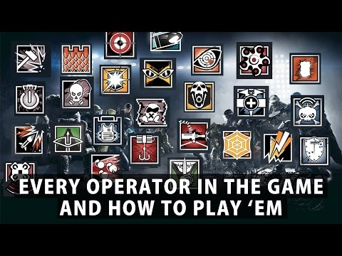 Rainbow Six Siege - How to Play Every Operator in The Game