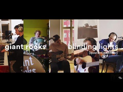 Giant Rooks - Blinding Lights (Quarantine Cover)
