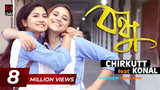 Download Lagu Chirkutt Feat. BONDHU | KONAL | | New Song 2017 Mp3