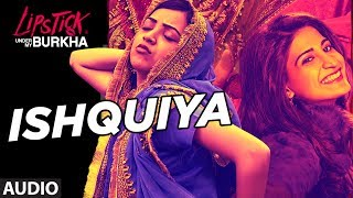 "T-Series presents the full audio song ""Ishquiya"" from Lipstick Under My Burkha, Releasing on July 21.Lipstick Under My Burkha, Directed by Alankrita Shrivastava, Produced by Prakash Jha, Presented by Shobhaa Kapoor, Ekta Kapoor. Get it on iTunes - http://bit.ly/LipstickUnderMyBurkha_FullAlbum_iTunesAlso, Stream it onHungama - http://bit.ly/LipstickUnderMyBurkha_FullAlbum_HungamaSaavn - http://bit.ly/LipstickUnderMyBurkha_FullAlbum_SaavnGaana - http://bit.ly/LipstickUnderMyBurkha_FullAlbum_GaanaApple Music - http://bit.ly/LipstickUnderMyBurkha_FullAlbum_AppleMusicGoogle Play - http://bit.ly/LipstickUnderMyBurkha_FullAlbum_GooglePlayFor  Caller Tunes:Ishquiya http://bit.ly/2up29MyTuhi Chal Dikhade - Ishquiya http://bit.ly/2tTRcC1Set as Caller Tune:Set ""Ishquiya""  as your caller tune -sms LUMB3 To 54646Set  Tuhi Chal Dikhade - I""shquiya"" as your caller tune - sms LUMB4 To 54646________________________________________SONG - ISHQUIYASinger: Neeti MohanLyrics: Anvita DuttMusic: Zebunnisa BangashMusic Label: T-SeriesMusic Production/ Arrangement: Ankur MukherjeeKeyboards Programmed By Chris MasandAdditional Programming By Ankur MukherjeeDrums: Kami PaulBass: Karl PetersGuitars: Ankur MukherjeeBackup Vocals: Neisha & MarianneRecorded At Kailasa /Audio Garage StudiosRecording Engineers: Niraj, Amrut, AmeyaMixed And Mastered By Amrut Mahajan--------------------------------------------------------------------------Operator Codes: 1.IshquiyaVodafone Subscribers Dial 5379686063Airtel Subscribers Dial 5432116290943Reliance Subscribers SMS CT 9686063 to 51234Idea Subscribers Dial 567899686063Tata DoCoMo Subscribers dial 5432119686063Aircel Subscribers sms DT 6717864  To 53000BSNL (South / East) Subscribers sms BT 9686063 To 56700BSNL (North / West) Subscribers sms BT 6717864 To 56700Virgin Subscribers sms TT 9686063 To 58475MTS Subscribers  sms CT 6717549 to 55777Telenor Subscribers dial 50019686063MTNL Subscribers sms PT 9686063 To 567892.Tuhi Chal Dikhade - IshquiyaVodafone Subscribers Dial 5379686053Airtel Subscribers Dial 5432116290940Reliance Subscribers SMS CT 9686053 to 51234Idea Subscribers Dial 567899686053Tata DoCoMo Subscribers dial 5432119686053Aircel Subscribers sms DT 6717868  To 53000BSNL (South / East) Subscribers sms BT 9686053 To 56700BSNL (North / West) Subscribers sms BT 6717868 To 56700Virgin Subscribers sms TT 9686053 To 58475MTS Subscribers  sms CT 6717553 to 55777Telenor Subscribers dial 50019686053MTNL Subscribers sms PT 9686053 To 56789___Enjoy & stay connected with us!► Subscribe to T-Series: http://bit.ly/TSeriesYouTube► Like us on Facebook: https://www.facebook.com/tseriesmusic► Follow us on Twitter: https://twitter.com/tseries► Follow us on Instagram: http://bit.ly/InstagramTseries"