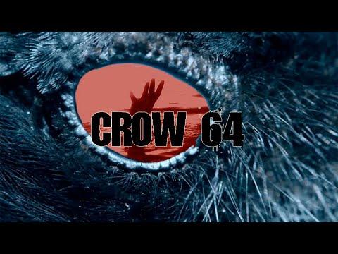 Crow 64