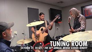 Metallica: Tuning Room (MetOnTour - Bridge School Benefit - 2016)