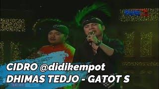 CIDRO ~ DUET MANTAB DHIMAS TEDJO FEAT MAS GATOT ^^ENAK YOO,,,,, SAKK JOSSEEE...^^