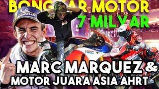 Video Bongkar Motor 7 Milyar Marc Marquez & Motor Juara Asia AHRT! MP3, 3GP, MP4, WEBM, AVI, FLV Maret 2019