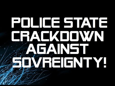 IMPORTANT INFO FOR ALL AUSTRALIANS! POLICE STATE CRACKDOWN AGAINST SOVEREIGNTY!