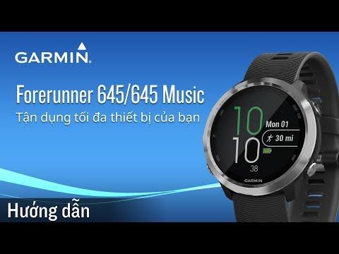Hướng dẫn tối ưu sử dụng Garmin Forerunner 645