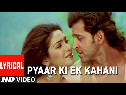 Pyaar Ki Ek Kahani Lyrical Video Song | Krrish | Sonu Nigam,Shreya Ghosal | Hrithik Roshan,Priyanka