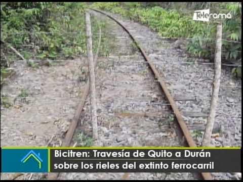Bicitren: Travesía de Quito a Durán sobre los rieles del extinto ferrocarril