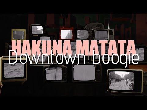Hakuna Matata ljulja uz 'Downtown Boogie'