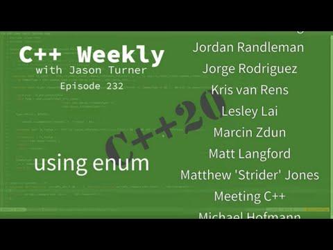 C++ Weekly - Ep 232 - C++20's `using enum`