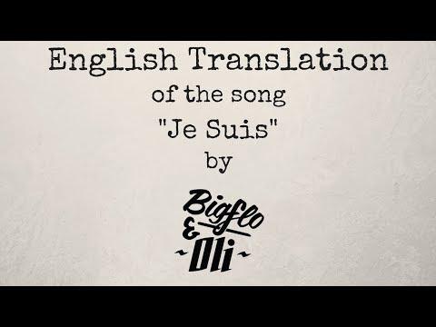 Je Suis - Bigflo & Oli   English Translation / Traduction anglaise