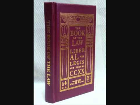 crowley - This is Liber Al vel Legis, also known as The Book of the Law. It was written down by Aleister Crowley in Cairo, Egypt in the year 1904. The introduction is ...