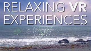 Relaxing VR Experiences