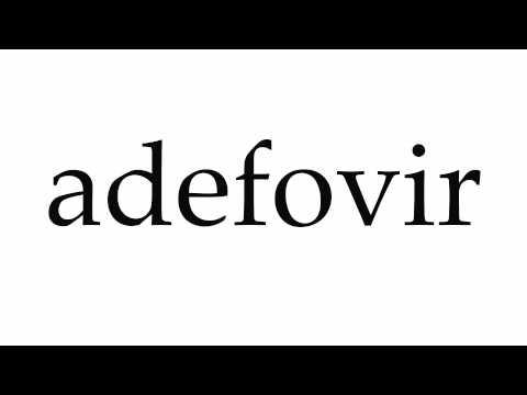 How to Pronounce adefovir