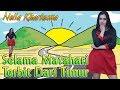 Download Lagu Nella Kharisma - SELAMA MATAHARI TERBIT DARI TIMUR  (Ewer Ewer)  |  Official Video Mp3 Free