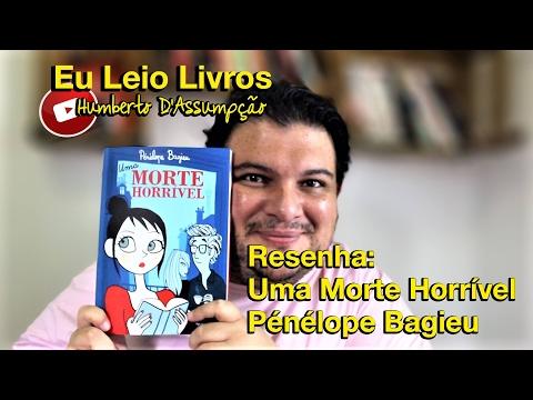 RESENHA - Uma Morte Horrível - Pénélope Bagieu