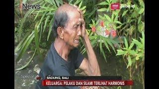 Video Suami & Keluarga Tak Menyangka Pelaku Tega Cekoki Anak Racun Serangga - Special Report 22/02 MP3, 3GP, MP4, WEBM, AVI, FLV Februari 2018