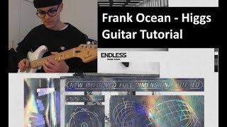 Frank Ocean - Higgs Guitar Tutorial