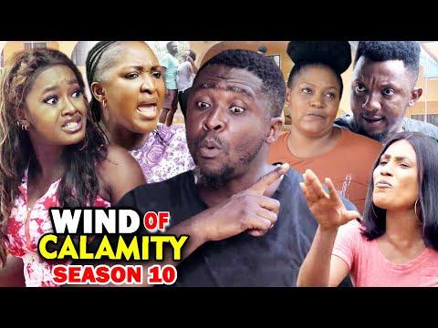 WIND OF CALAMITY SEASON 10 (New Hit Movie) - 2020 Latest Nigerian Nollywood Movie Full HD