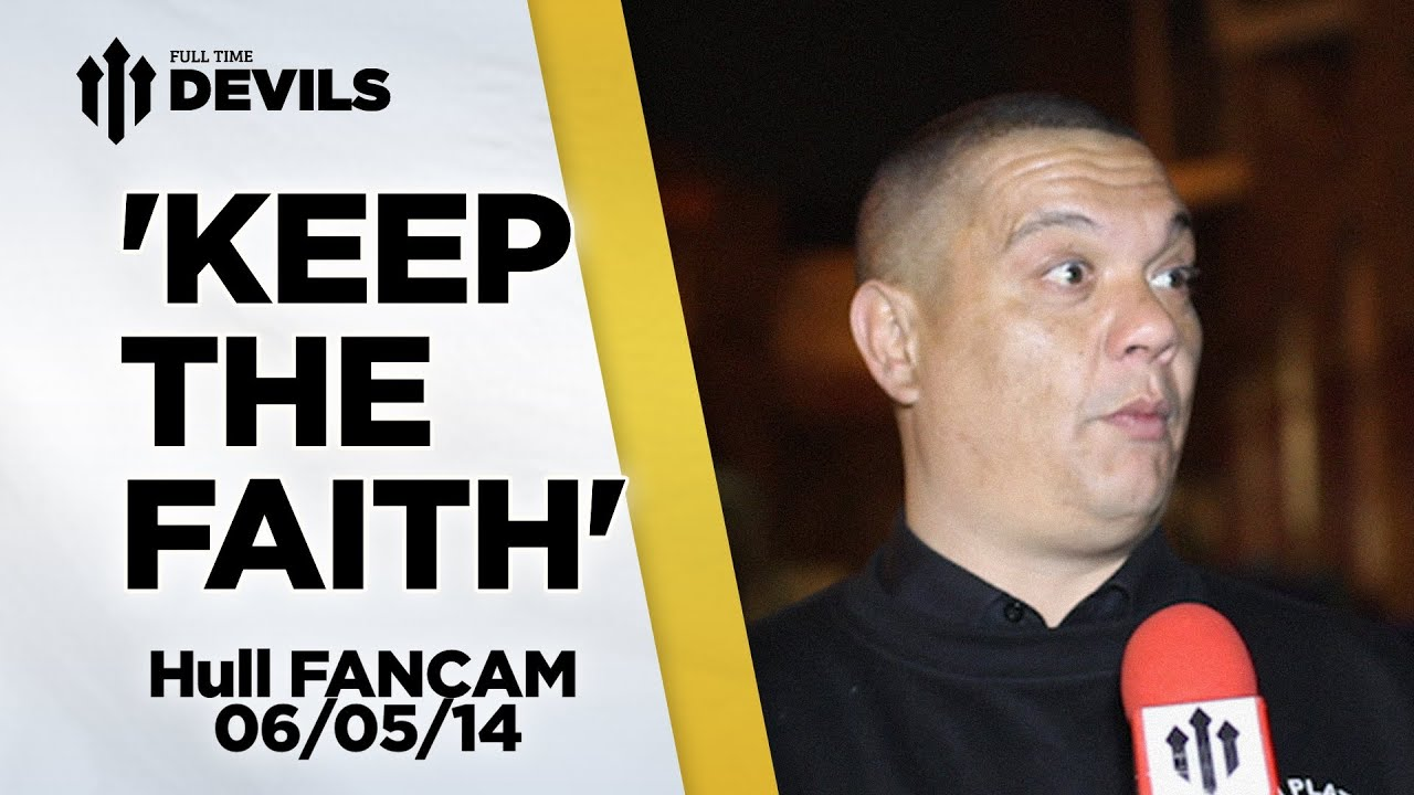 'Keep The Faith' | Manchester United 3-1 Hull | FANCAM