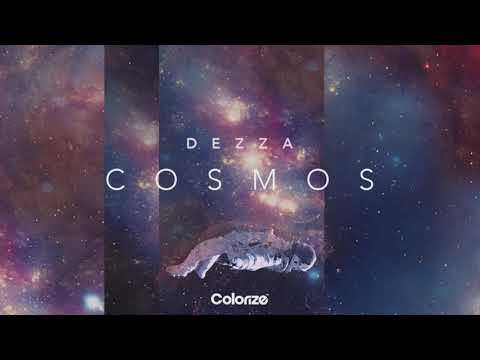 Dezza - Cosmos [OUT NOW]