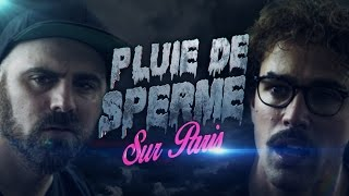Video Pluie de Sperme sur Paris - Bapt&Gael MP3, 3GP, MP4, WEBM, AVI, FLV September 2017