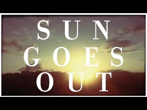 Daniel Ellsworth & The Great Lakes - Sun Goes Up lyrics