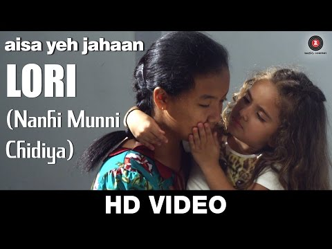 Lori ( Nanhi Munni Chidiya) - Aisa Yeh Jahaan | Dr