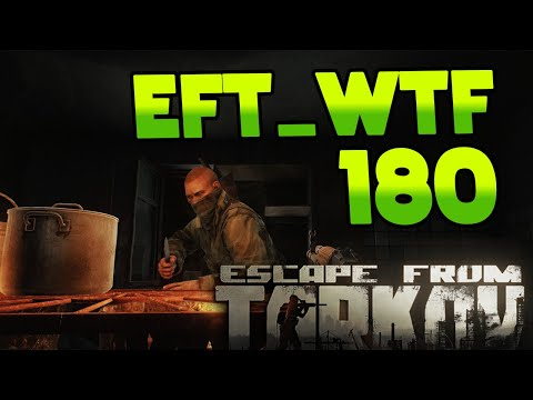 EFT_WTF ep. 180 | Escape from Tarkov Funny and Epic Gameplay