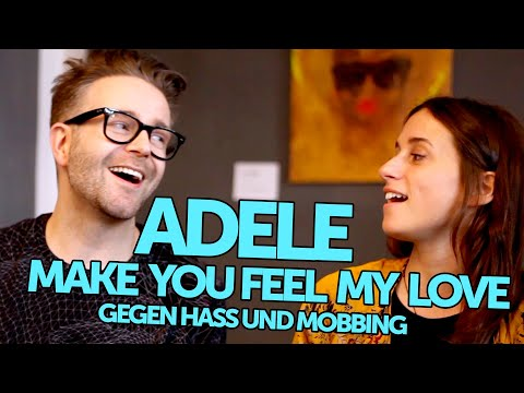 Adele - Make You Feel My Love 2019 (Cover Gegen Mobbing)