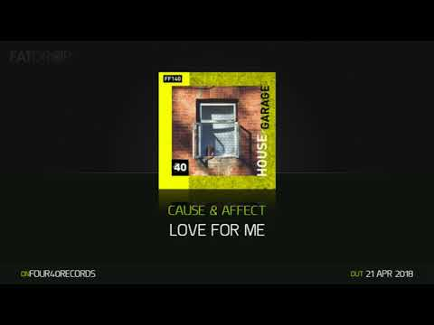 Cause & Affect - Love For Me (Four40 Records)