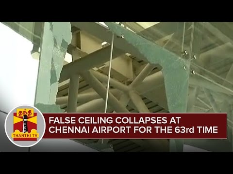False-Ceiling-Collapses-at-Chennai-Airport-for-the-63rd-Time--Thanthi-TV
