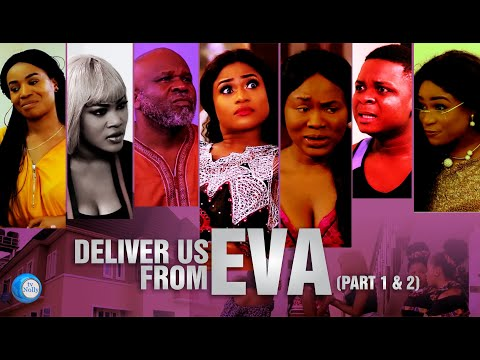 Deliver Us From Eva - 2019 Latest Nollywood|Ghana English Movie