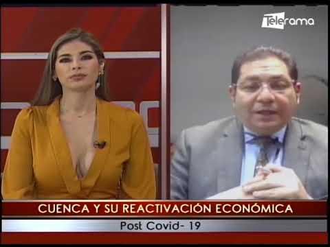 Cuenca y su reactivación económica post covid-19