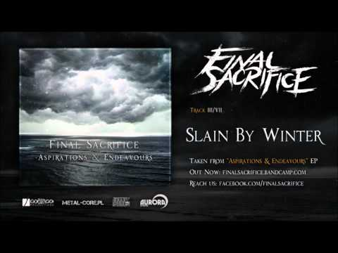 Final Sacrifice - Slain By Winter lyrics
