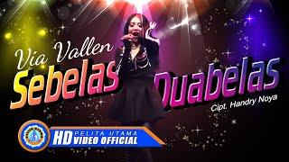 Download Lagu Via Vallen - SEBELAS DUABELAS . Om Sera ( Offical Music Video ) [HD] Mp3