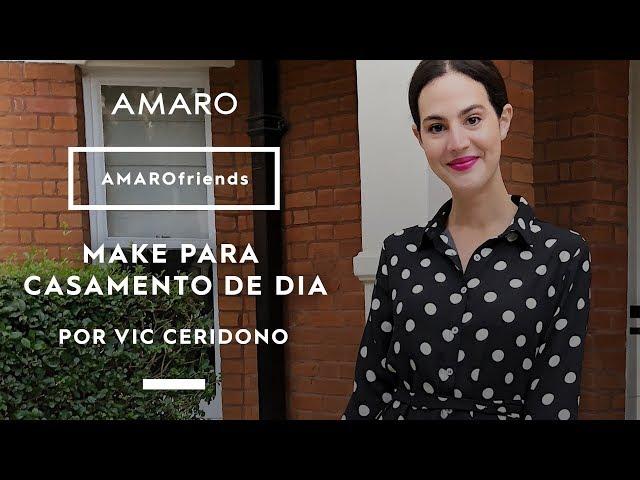 AMARO friends | Make para casamento de dia por Vic Ceridono - Amaro