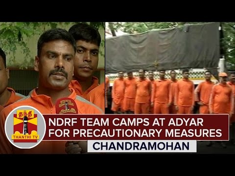 NDRF-Team-camps-at-Adyar-for-Precautionary-Measures-Detailed-Report-Thanthi-TV