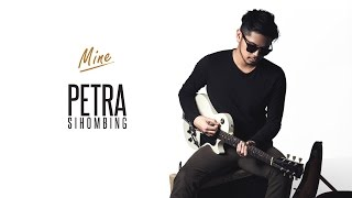 Video Petra Sihombing ft Ben Sihombing - Mine [Official Music Video] MP3, 3GP, MP4, WEBM, AVI, FLV Januari 2018
